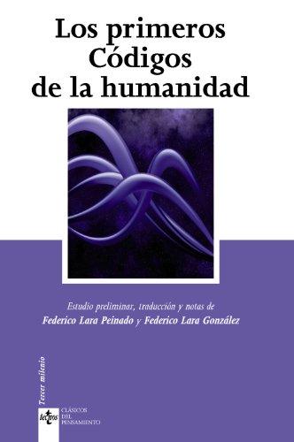 Primeros Códigos de la humanidad (Clásicos - Clásicos del Pensamiento)