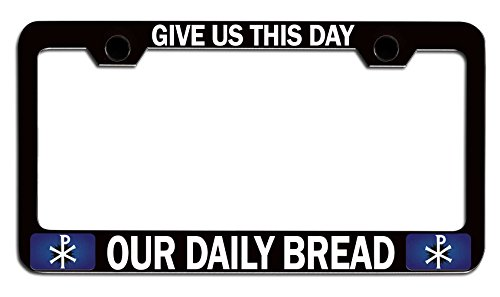Makoroni - GIVE US This Day Our Daily Bread Religious Jesus Christian Black Metal License Plate Frame Tag Holder, m38