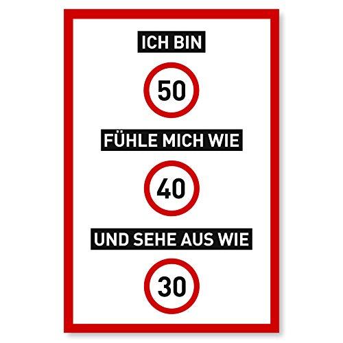 50 Geburtstag Schild als lustige Geburtstagskarte - Geschenk für Männer und Frauen - Deko für den 50er Geburtstag - 20 x 30 cm Kunststoff