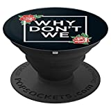 PopSockets: Why We Don't - Red Roses
