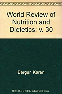 Human and Veterinary Nutrition, Biochemical Aspects of Nutrients. World Review of Nutrition and Dietetics Vol. 30 (v. 30)