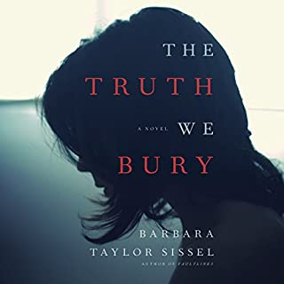 The Truth We Bury audiobook cover art