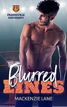 Blurred Lines  An FU College Basketball Romance   FU Series Book 1