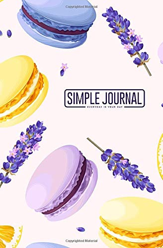 Simple journal - Everyday is your day: Pastel macarons notebook, Daily Journal, Composition Book Journal, Sketch Book, College Ruled Paper, 5.25 x 8 ... sheets). Dot-grid layout with cream paper.