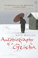 Autobiography of a Geisha by Sayo Masuda(2004-02-01)