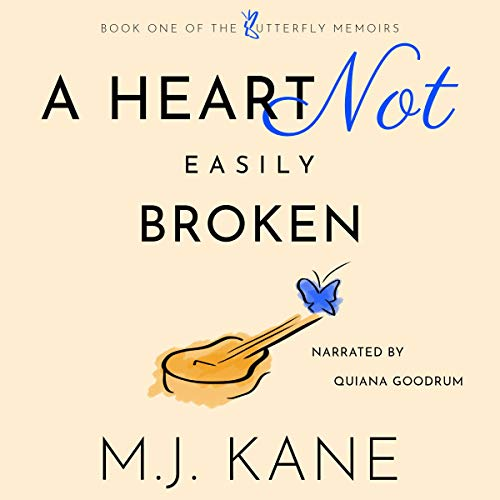 A Heart Not Easily Broken Audiobook By M.J. Kane cover art