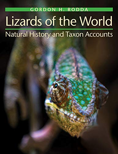 Lizards of the World: Natural History and Taxon Accounts (English Edition)