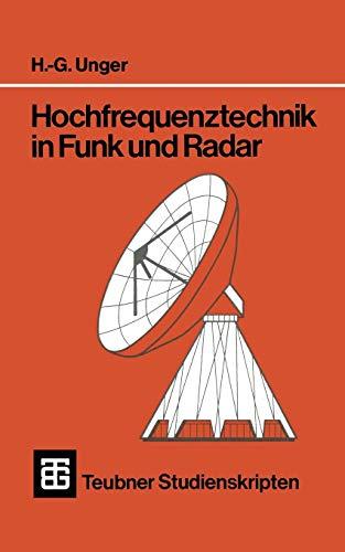 Teubner Studienskripten, Bd.18, Hochfrequenztechnik in Funk und Radar (Teubner-Studienskripten Elektrotechnik, 18, Band 18)