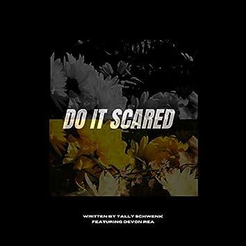 Do It Scared (feat. Devon Rea)