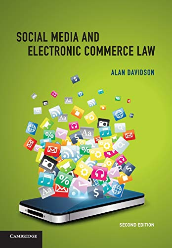 Compare Textbook Prices for Social Media and Electronic Commerce Law 2 Edition ISBN 9781107500532 by Davidson, Alan