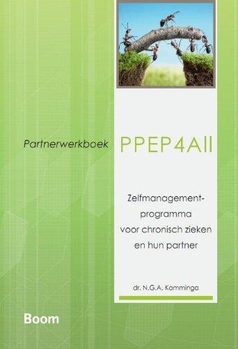 PPEP 4ALL: zelfmanagementprogramma voor chronisch zieken en hun partner : partnerwerkboek