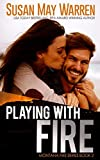 Playing with Fire (Montana Fire) (Volume 2)