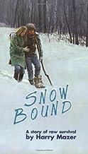 Snow Bound by Harry Mazer (1979-10-01)