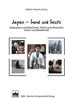 Japan - Land und Leute: Geographie und Geschichte, Politik u