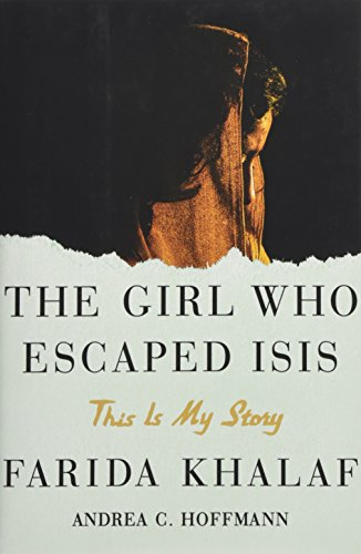 Image of The Girl Who Escaped ISIS: This Is My Story