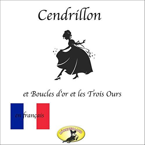 Cendrillon / Boucle d'or et les Trois Ours Titelbild