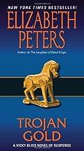 Trojan Gold: A Vicky Bliss Novel of Suspense (Vicky Bliss Mysteries Book 4)