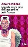 Les mille et une gaffes de l'ange gardien Ariel Auvinen par Paasilinna
