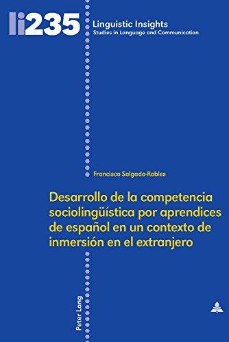 Desarrollo de la competencia sociolingueística por aprendices de español en un contexto de inmersión…