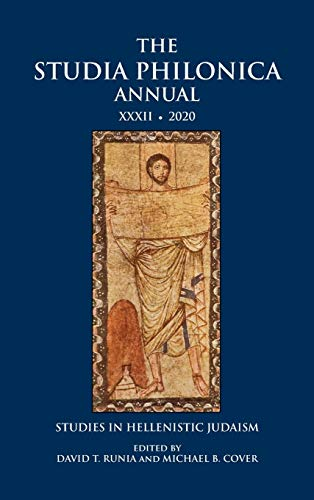 Compare Textbook Prices for The Studia Philonica Annual XXXII, 2020  ISBN 9781628373004 by Runia, David T T,Cover, Michael B