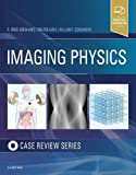 Imaging Physics (Case Review)