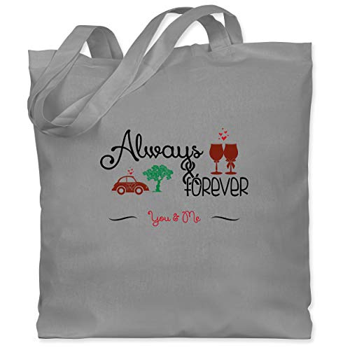 Shirtracer Statement - Always & Forever You & Me - Unisize - Hellgrau - Always and forever you and me - WM101 - Stoffbeutel aus Baumwolle Jutebeutel lange Henkel