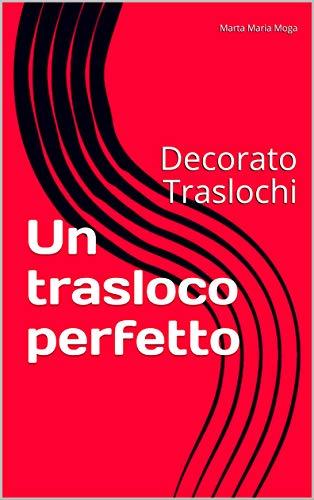 Trasloco perfetto: Decorato Traslochi