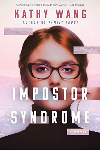 Impostor Syndrome: A Novel by [Kathy Wang]