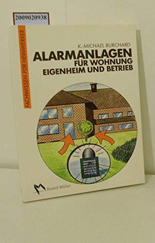 Alarmanlagen für Wohnung, Eigenheim und Betrieb (6780 946)