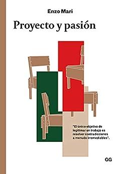 Proyecto y pasión de [Enzo Mari, Patricia Orts García]