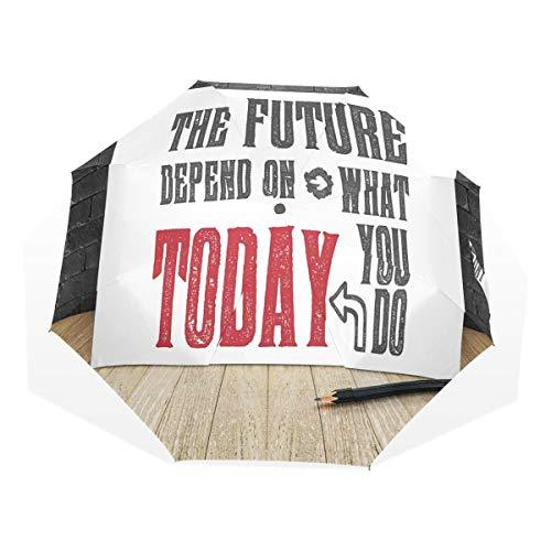LASINSU Paraguas Resistente a la Intemperie,Palabras sabias Motivo Sucio El Futuro depende de lo Que Hagas Hoy,Fitness Entrenamiento Fuerte Grunge Print