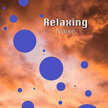 Relaxing Noise, Vol. 6