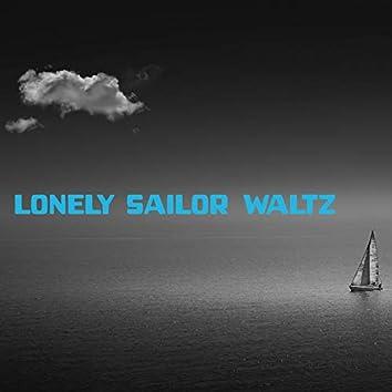 Lonely Sailor Waltz