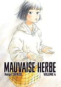Mauvaise Herbe Edition simple Tome 4