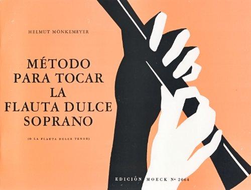 MONKEMEYER - Metodo para Flauta de Pico Soprano