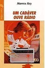 Um Cadáver Ouve Rádio (Vaga- lume) de Marcos Rey pela Ática/ SP. (1985)