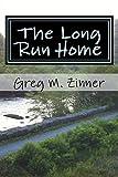 The Long Run Home