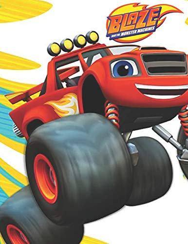 Blaze and the Monster Machines: Coloring Book for Kids and adults