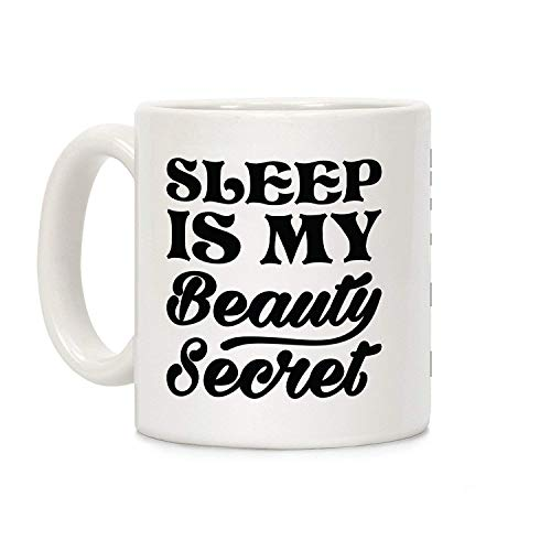 SleepisMyBeautySecretCoffeeMugsNovelty11OzWhiteCeramicMug,MugforMom,forDad