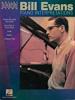 Bill Evans: Piano Interpretations (Artist Transcriptions)