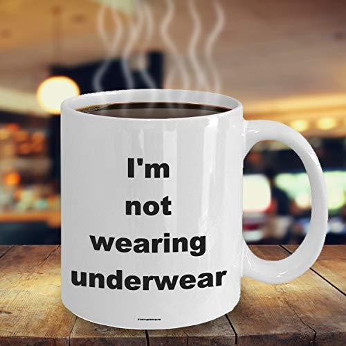 Offensieve koffiemok Ik draag geen ondergoed geweldig cadeau voor mensen die offensieve humor waarderen