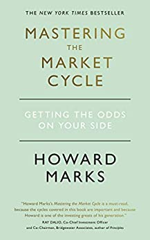 Mastering The Market Cycle: Getting the odds on your side (English Edition) por [Howard Marks]