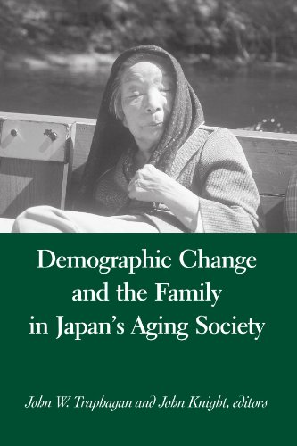 Demographic Change and the Family in Japan's Aging Society (Suny Series in Japan in Transition and Suny Series in Aging