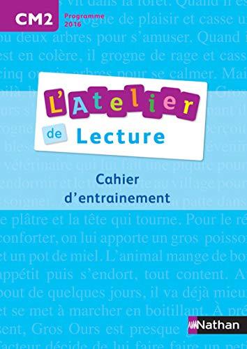 L'atelier de lecture - cahier d'entrainement - CM2