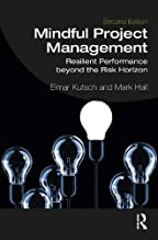 Mindful Project Management: Resilient Performance Beyond the Risk Horizon