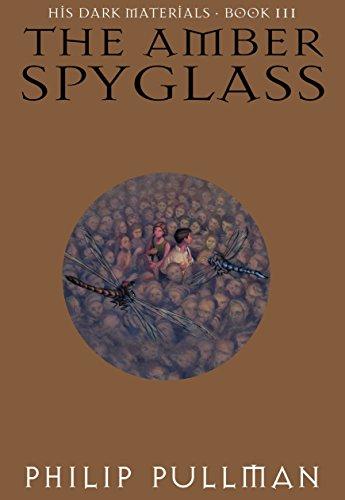 The Amber Spyglass (His Dark Materi…