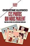 Ces photos qui nous parlent - Une relecture de la mémoire familiale - Format Kindle - 9782228923446 - 8,49 €