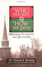 Who We Are Is How We Pray: Matching Personality and Spirituality