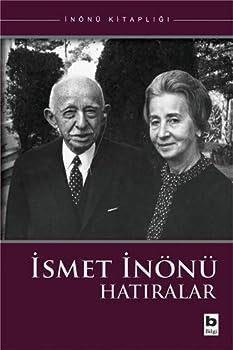 Paperback Ismet Inonu - Hatiralar [Turkish] Book