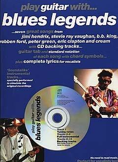 Play Guitar With... Blues Legends. Para Guitarra Tablatura